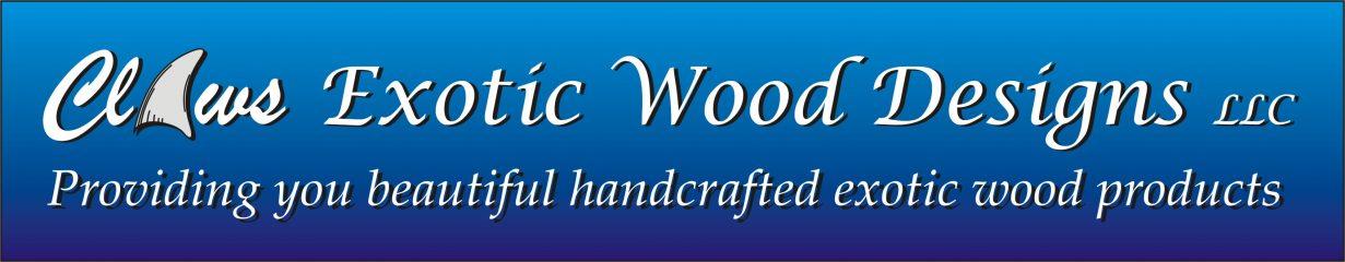 claws exotic wood designs, llc