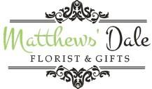 matthews' dale florist & gifts