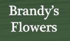 brandy's flowers