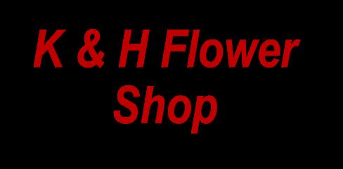 k & h flower shop