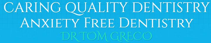 dr. tom greco, dmd caring quality dentistry
