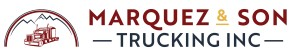 marquez and son trucking inc.