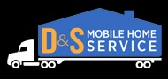 d & s mobile home service