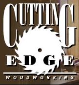 cutting edge wood working