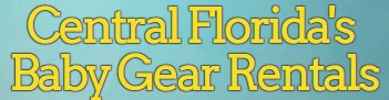 central florida's baby gear rentals