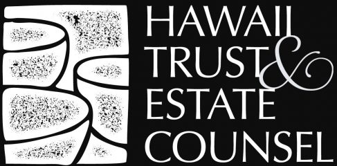 hawaii trust & estate counsel