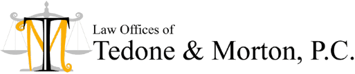 law offices of tedone and morton, p.c.