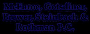 mcenroe, gotsdiner, brewer, steinbach & rothman p.c.