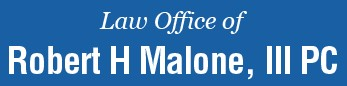 law office of robert h. malone iii