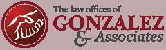 the law offices of gonzalez & associates.