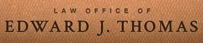 edward j thomas law offices