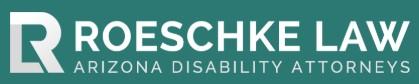 disability attorneys of arizona: roeschke law, llc