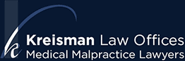 kreisman law offices medical malpractice lawyers