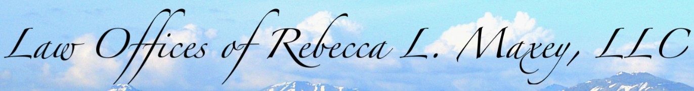 law offices of rebecca l. maxey, llc