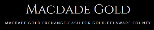 macdade cash for gold delaware county pa