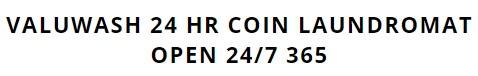 Valuwash 24 hr coin Laundromat
