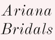 Ariana Bridals