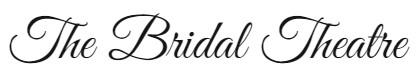 bridal theatre