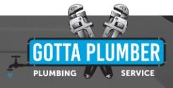gotta plumber