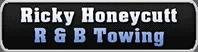 ricky honeycutt c/o r & b towing