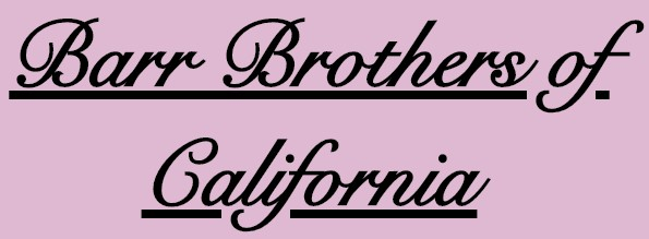 barr brothers of california
