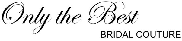 only the best bridal couture