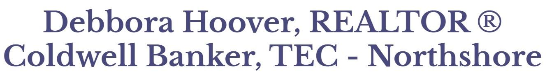 debbora hoover, realtor ® coldwell banker, tec - northshore